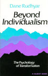 Beyond Individualism by Dane Rudhyar